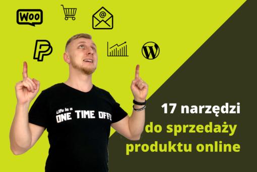 17 narzędzi do sprzedaży produktów online