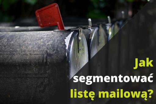Jak segmentować maile w Mailerlite?
