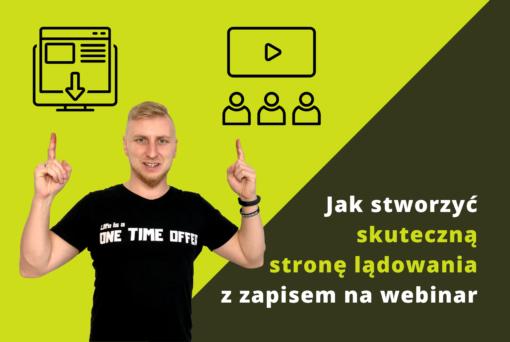 Jak stworzyć stronę lądowania z zapisem na webinar